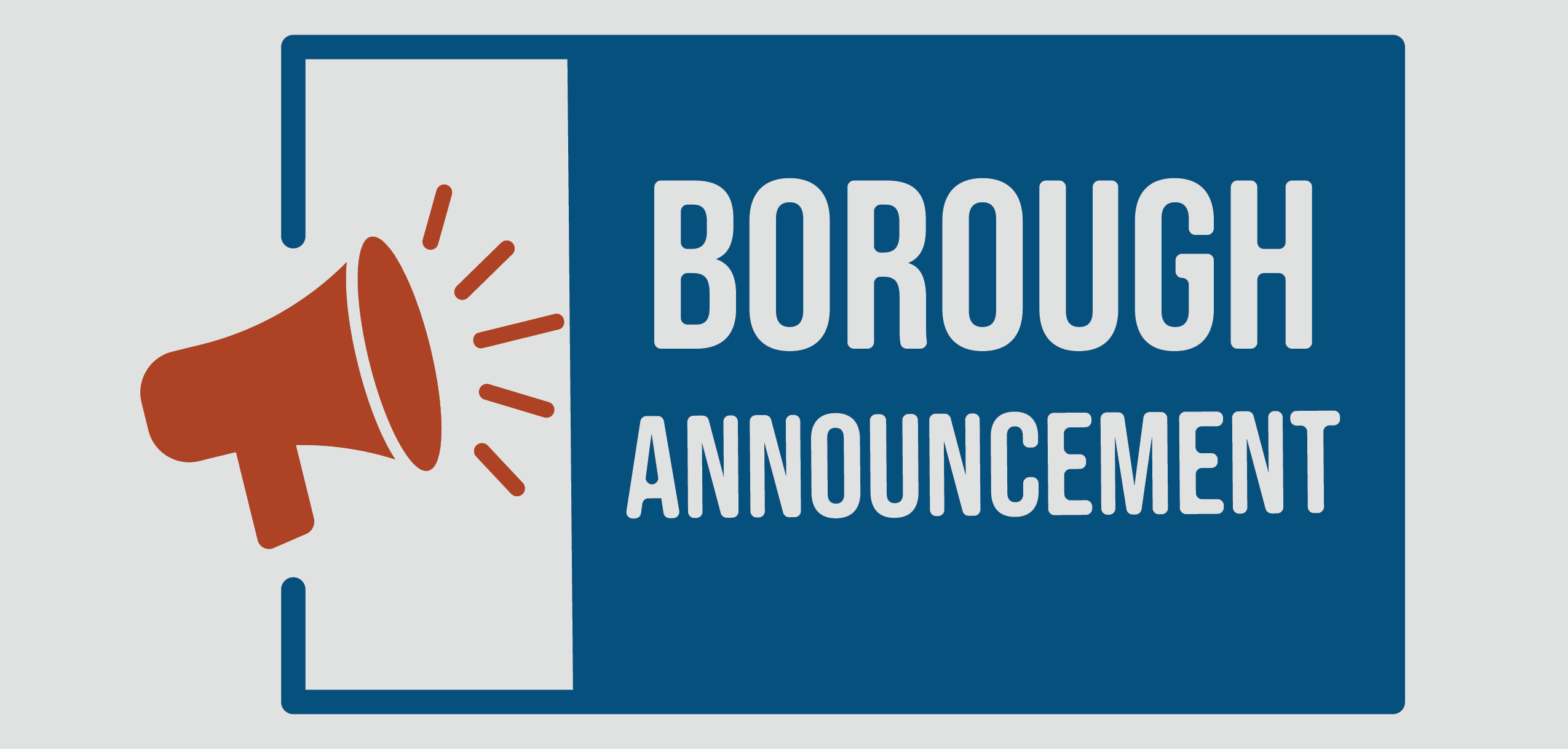 Borough Announcement